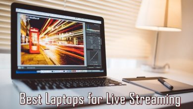 Best Laptops for Live Streaming 2019
