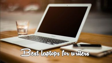 Photo of Best Laptops for Writing a Book 2020