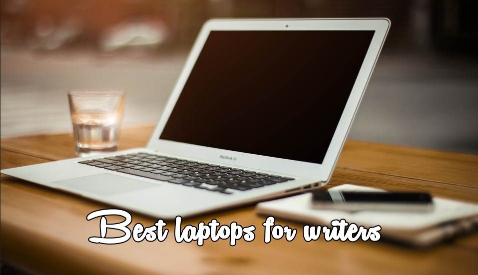 Best Laptops for Writing a Book
