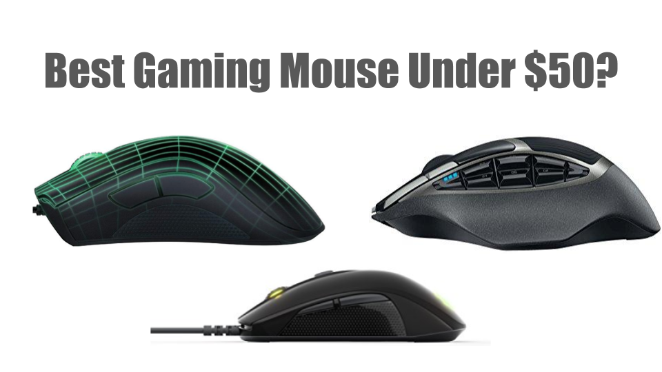 Best Gaming Mouse Under 50 Dollars