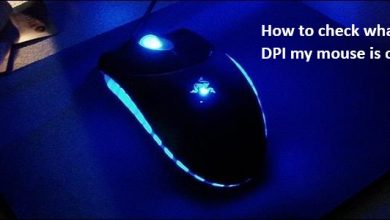 Photo of How to Check What DPI My Mouse is On?